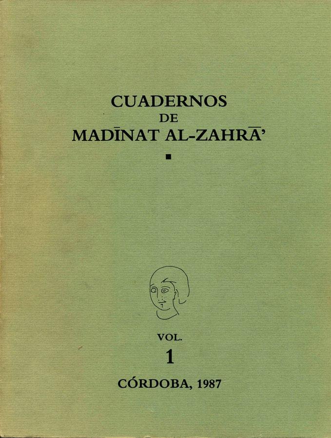 Cuadernos de Madinat al-Zahra #1